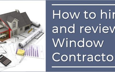 Things to Do and Know when Hiring a Singapore Window Contractor
